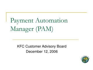 Payment Automation Manager PAM