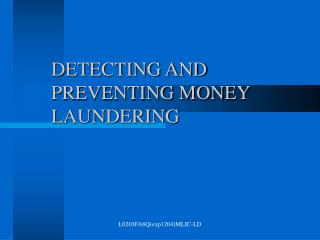 detecting and preventing money laundering