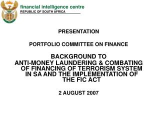 presentationportfolio committee on financebackground to anti-money laundering  combating of financing of terrorism syste