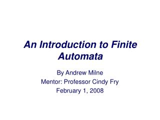 An Introduction to Finite Automata