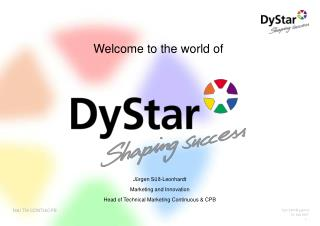 The DyStar Group at a glance