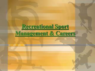 Recreational Sport Management  Careers