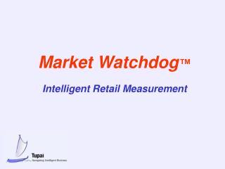 What Is Market Watchdog