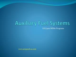 Auxiliary Fuel Systems