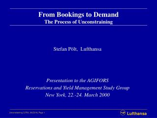 From Bookings to Demand The Process of Unconstraining