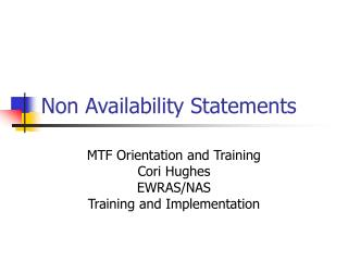 Non Availability Statements