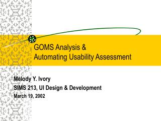 GOMS Analysis   Automating Usability Assessment