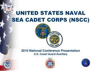 UNITED STATES NAVAL SEA CADET CORPS NSCC