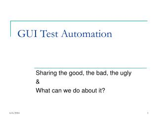 GUI Test Automation