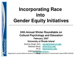 Incorporating Race  into  Gender Equity Initiatives