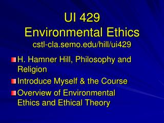 UI 429 Environmental Ethics