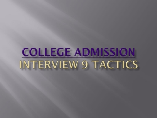 College Admission Interview 9 Tactics