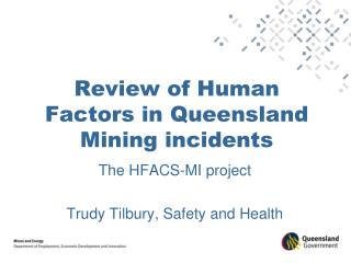 Review of Human Factors in Queensland Mining incidents