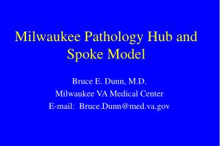 Milwaukee Pathology Hub and Spoke Model
