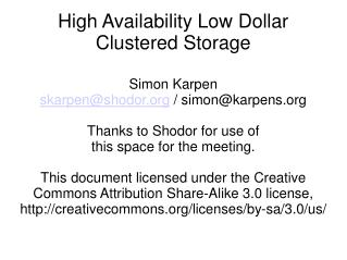 High Availability Low Dollar Clustered Storage