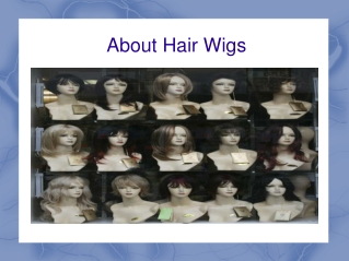 About hair wigs
