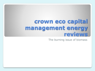 crown eco capital management energy reviews-The burning issu