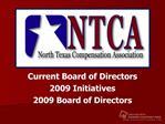 current board of directors2009 initiatives2009 board of directors