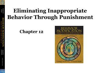 Eliminating Inappropriate Behavior Through Punishment