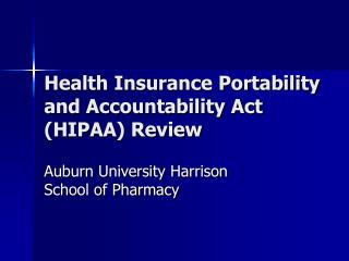 Health Insurance Portability and Accountability Act HIPAA Review