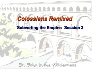 Colossians Remixed