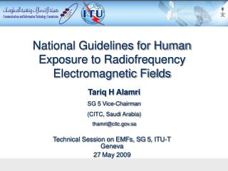 National Guidelines for Human Exposure to Radiofrequency Electromagnetic Fields