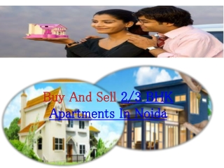 Buy And Sell Luxurious Apartments in Noida Extension