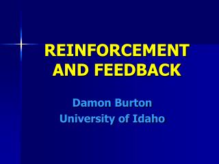 REINFORCEMENT AND FEEDBACK
