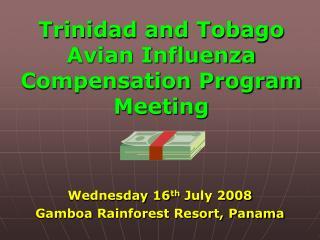 Trinidad and Tobago Avian Influenza Compensation Program Meeting