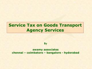 Service Tax on Goods Transport Agency Services