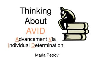 Thinking  About  AVID  Advancement Via Individual Determination