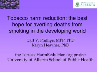 Tobacco harm reduction: the best hope for averting deaths from smoking in the developing world