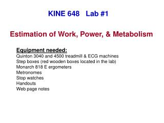 Estimation of Work, Power,  Metabolism