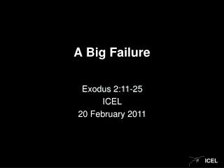 A Big Failure