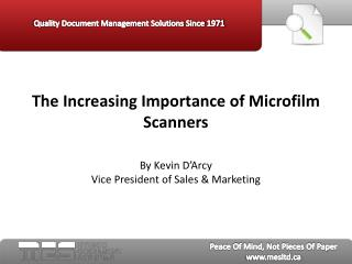 the increasing importance of microfilm scanners