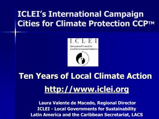 ICLEI s International Campaign Cities for Climate Protection CCPTM