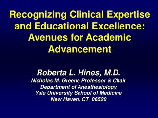 Recognizing Clinical Expertise and Educational Excellence: Avenues for Academic Advancement