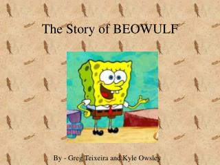 The Story of BEOWULF