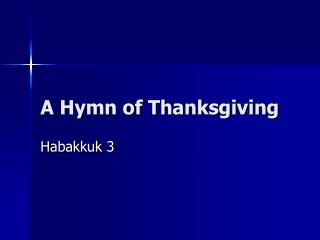A Hymn of Thanksgiving