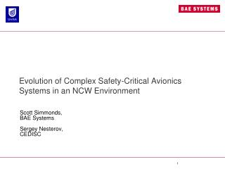 Evolution of Complex Safety-Critical Avionics Systems in an NCW Environment
