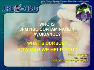 WHO IS  JPM NBC CONTAMINATION AVOIDANCE