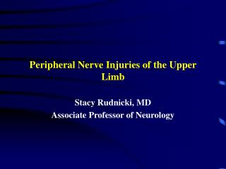 Peripheral Nerve Injuries of the Upper Limb