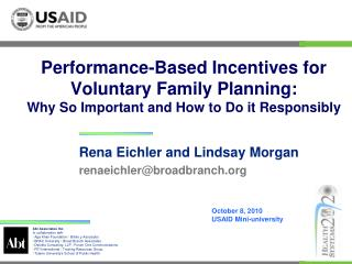 Performance-Based Incentives for Voluntary Family Planning: Why So Important and How to Do it Responsibly