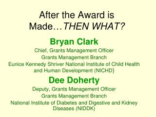 After the Award is Made THEN WHAT