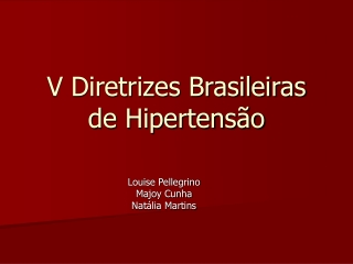HAS - V Diretrizes Brasileiras