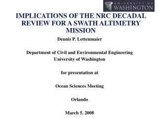 IMPLICATIONS OF THE NRC DECADAL REVIEW FOR A SWATH ALTIMETRY MISSION