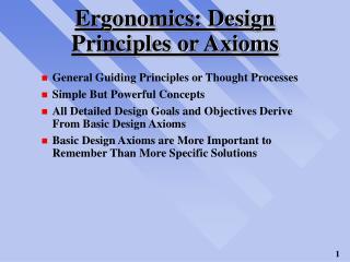 Ergonomics: Design Principles or Axioms