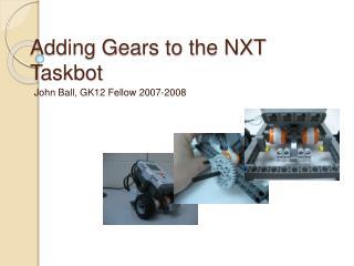 Adding Gears to the NXT Taskbot