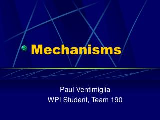 Mechanisms