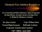 Chemical Free Aviation Workplaces